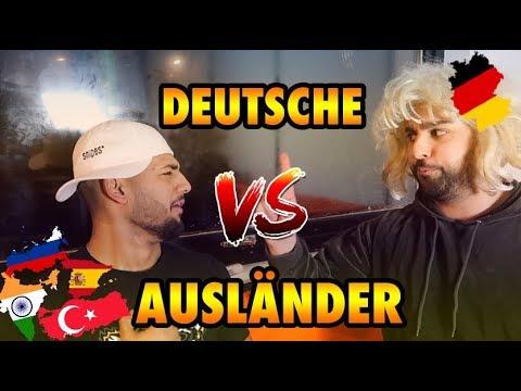 DEUTSCHE VS. AUSLÄNDER !