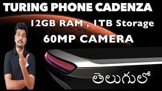 Turing Phone Cadenza 12GB RAM, 60MP rear camera ll in telugu ll by prasad ll
