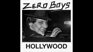 Zero Boys Hollywood EP Trailer