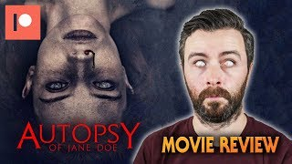 The Autopsy of Jane Doe (2016) - Movie Review | Patreon Request