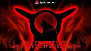 DarkWolfTekk - Lass Mal Ne Nacht Drüber Tanzen