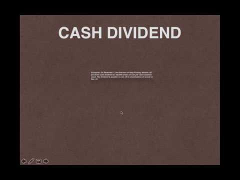 Cash Dividend explanation