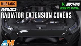 2015-2017 Mustang GT, EcoBoost & V6 MMD Radiator Extension Covers Review & Install