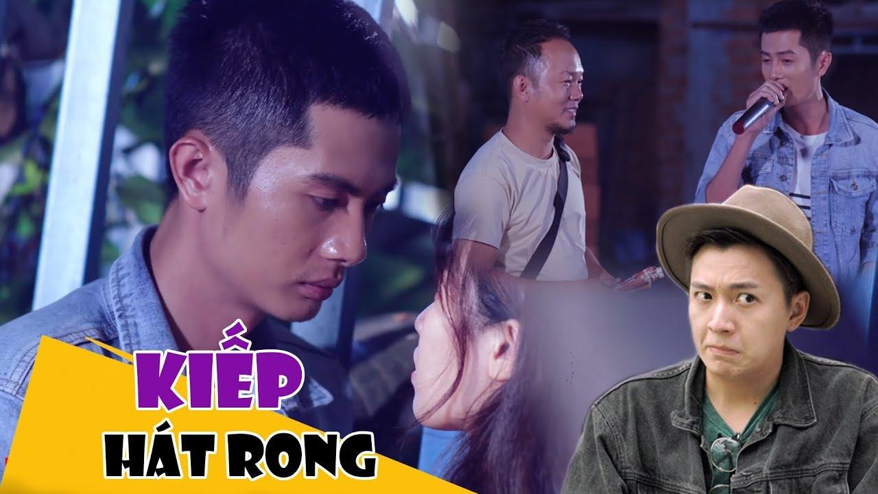 Hài 2019 Kiếp Hát Rong - Long Đẹp Trai, Huỳnh Phương FAPtv, Ngô Kiến Huy - Hài Việt Mới Nhất 2019