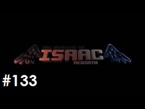 Let's Play - The Binding of Isaac: Rebirth – Episode 133 (The End?)