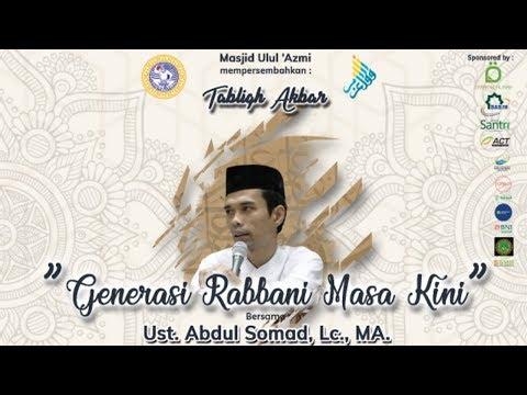 GENERASI RABBANI MASA KINI - Ustadz Abdul Somad | Masjid Ulul 'Azmi UNAIR