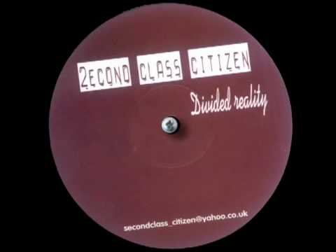 2econd Class Citizen - Real Therapy