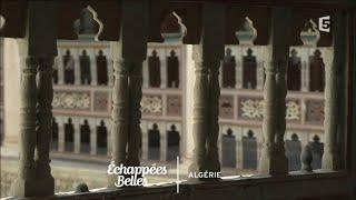 Un été en Algérie - Échappées belles