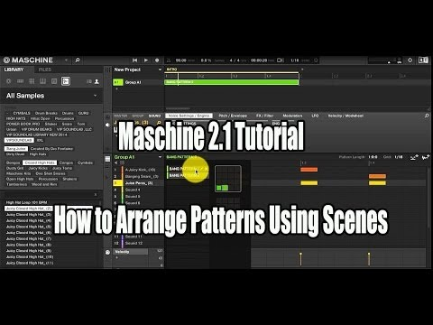 Maschine 2.1 How to Arrange Patterns Using Scenes - WWW.VIPSOUNDLAB.COM