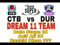 CTB VS DUR Mzansi Super League  South Africa T20 League  Dream11 Team  Playing 11  Team News