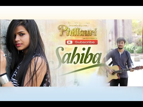 Phillauri : Sahiba - Female Cover by Janki Maheshwar
