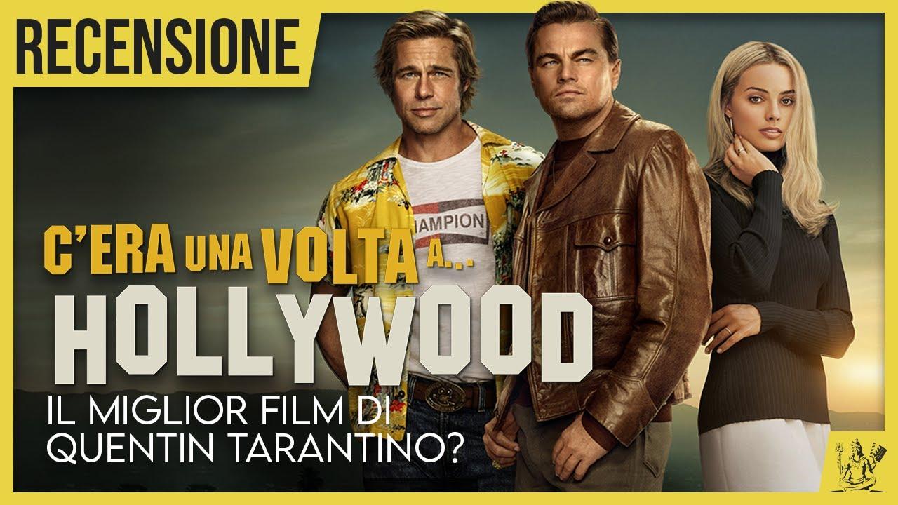 C Era Una Volta A Hollywood Il Miglior Film Di Quentin Tarantino