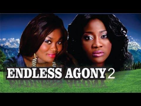 Endless Agony 2  -   Nigeria Nollywood Movie