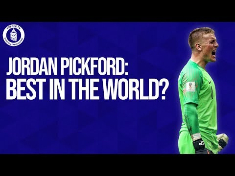 Jordan Pickford : Best In The World?