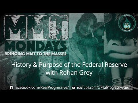 History & Purpose of the Federal Reserve with Rohan Grey