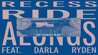 RRA #2 The Father's Heart w/ Darla Ryden