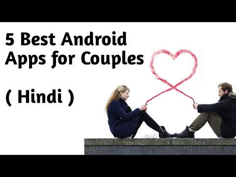 Top 5 Android Apps For Couples