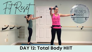 Total Body HIIT | Day 12 | Fit Reset