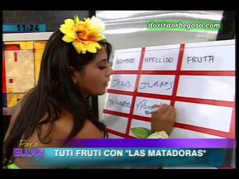 Tuti Fruti con las Matadoras en Para Ellas