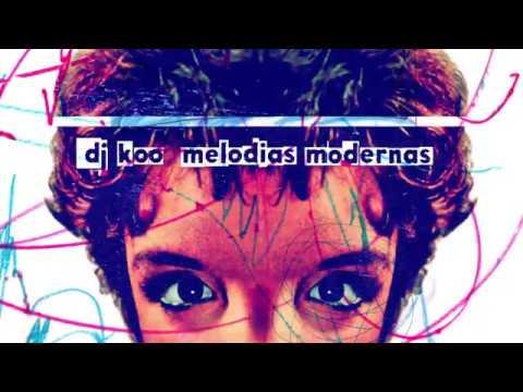 "Dj Koo ""Melodias Modernas"" (Álbum completo)"