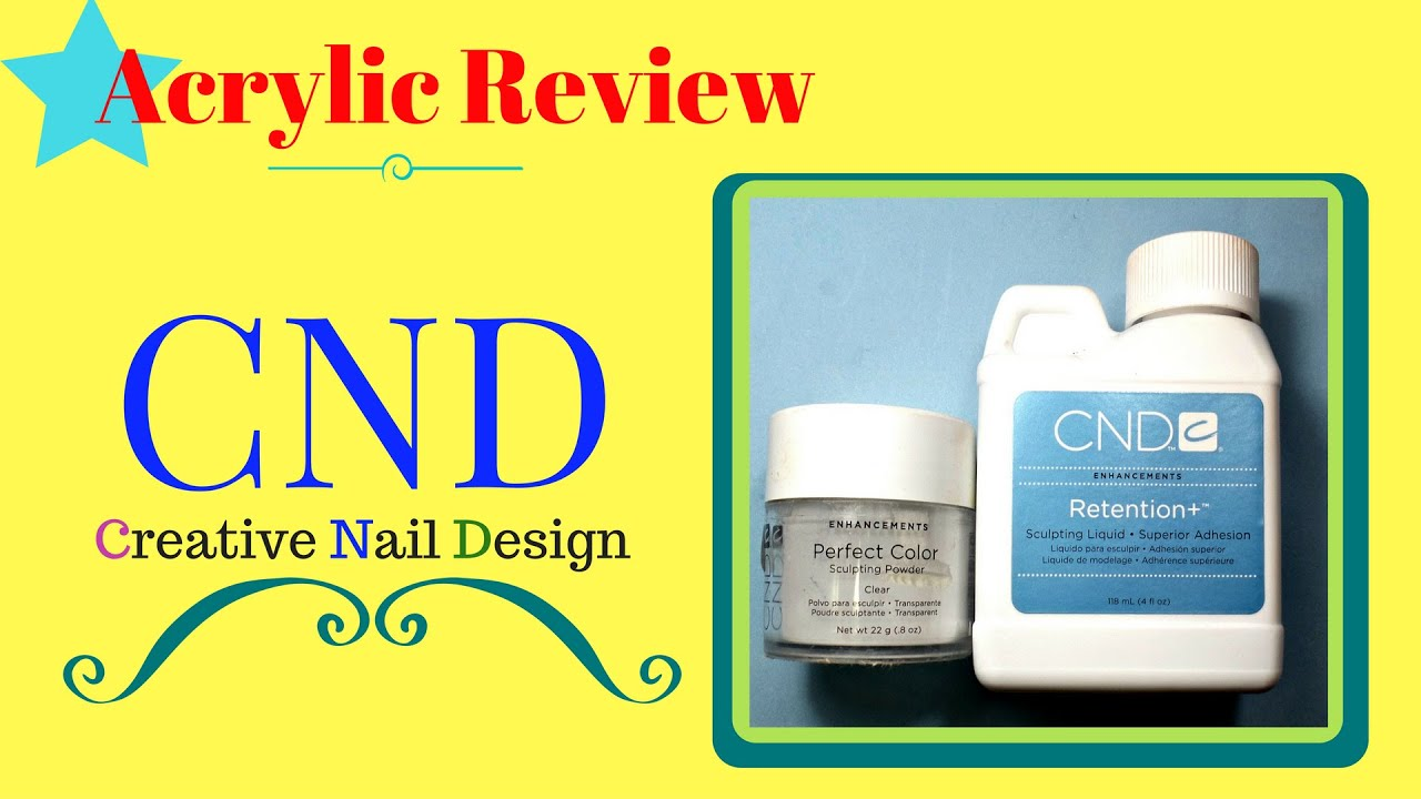 Cnd Retention Acrylic Review Is It Really The Best Acrylic System