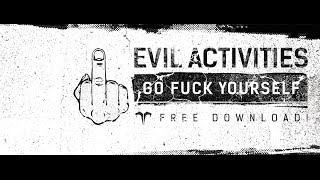 Evil Activities - Go Fuck Yourself