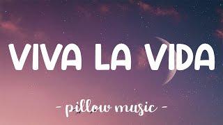 Viva La Vida - Coldplay (Lyrics) 🎵