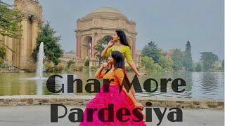 Ghar More Pardesiya Dance Cover | Pooja X Prarthana |Kalank| Alia Bhatt | Varun Dhawan