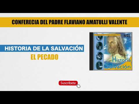 3-pecado---historia-de-la-salvación---padre-flaviano-amatulli