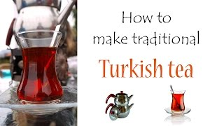 How to make Turkish Tea - Cultural Relay Project #1