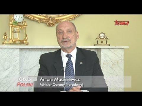 Głos Polski – min. Antoni Macierewicz