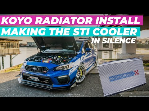 STI KOYO RADIATOR INSTALL IN SILENCE | MAKING THE STI COOLER | 2015-2020 SUBARU WRX STI