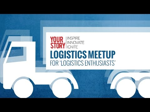 Logistics Meetup at YourStory