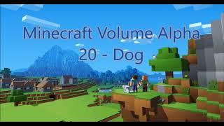 C418 - Dog ( Minecraft Volume Alpha 20 )