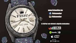 Download FISH! – Hétmillió MP3 song and Music Video