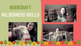Bushcraft and Wilderness Skills