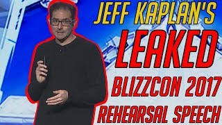 Jeff Kaplan: leaked Blizzcon 2017 rehearsal speech
