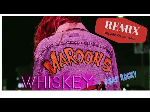 Maroon 5 - Whiskey (Remix by Alexx La Bay) | Lyrics