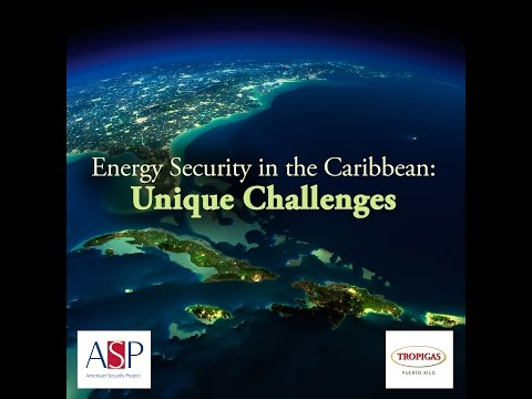 Energy Security in the Caribbean: Unique Challenges 3