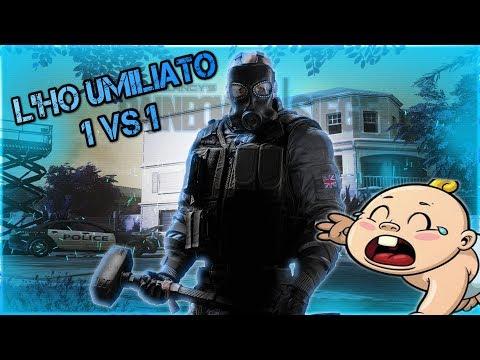 UMILIO IN 1 VS 1 UN BM CHE MI OFFENDE E POI SI METTE A PIANGERE!!! - Rainbow Six Siege