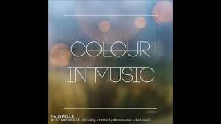 Fauvrelle - Melody Machine (Memoryman (aka Uovo) Remix) [Colour In Music]