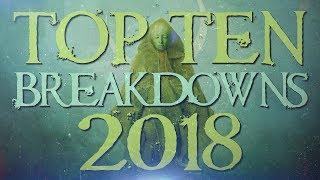 Top 10 Breakdowns 2018 (Part II)