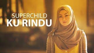 super child ku rindu official music video ost umairah
