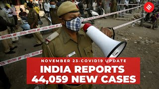 Coronavirus on Nov 23, India reported 44,059 new Covid-19 cases in 24 hours