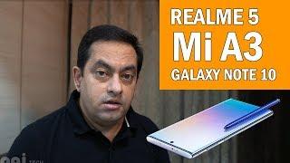 realme-5-under-rs-10k-mi-a3-samsung-galaxy-note-10-launching-soon