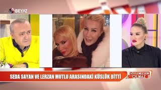 Seda Sayan Lerzan Mutlu kavgası barışla sonuçlandı 2017 Video