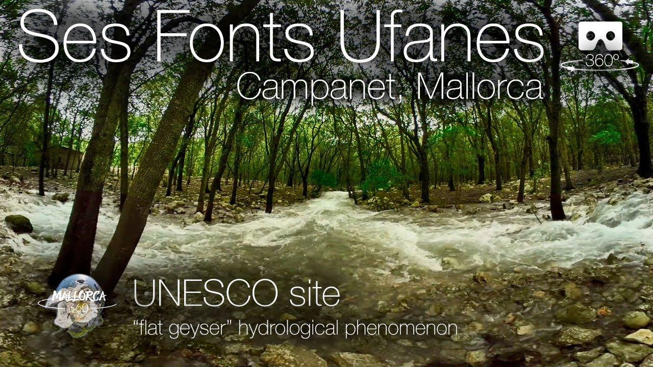 Mallorca 360 Ses Fonts Ufanes flat geyser UNESCO site in 360º 4K