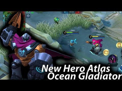 New Hero Tank Atlas Ocean Gladiator Gameplay - Mobile Legends