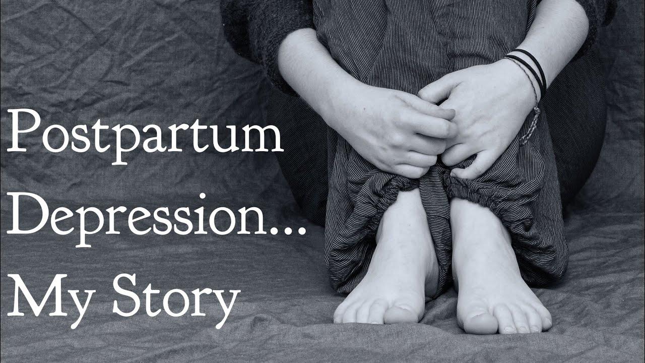 Postpartum Depression...My Story - YouTube