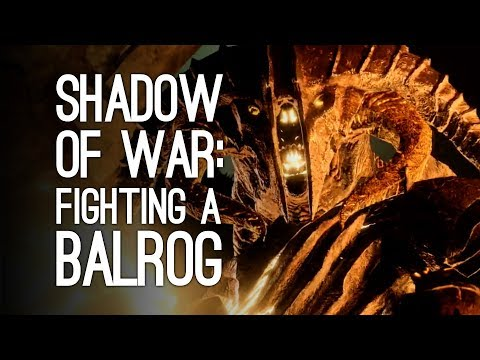 Shadow of War Gameplay: BALROG FIGHT - Let's Play Shadow of War and Fight a Balrog (for Gandalf!)